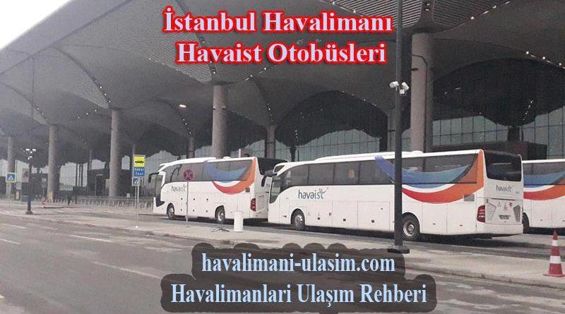 İstanbul Yeni Havalimanı Havaist Otobüs