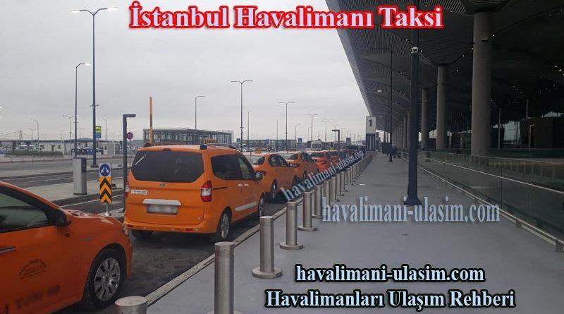 İstanbul Havalimanı Taksi Havalimanı Taksi Ücreti