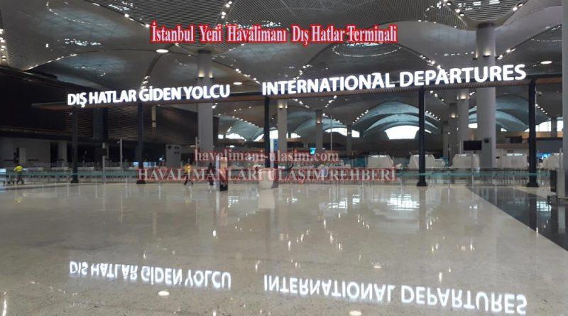 İstanbul Yeni Havalimanı Dış Hatlar Terminali / İstanbul Airport İnternational Terminal
