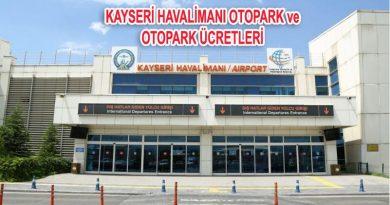 Kayseri Havalimanı Otopark ve Kayseri Havalimanı Otopark Ücreti