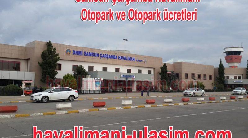 Samsun Havalimanı Otopark ve Samsun Havalimanı Otopark Ücretleri