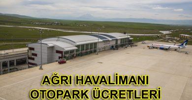 Ağrı Havalimanı Otopark ve Ağrı Havalimanı Otopark Ücretleri