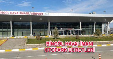 bingöl havalimanı otopark ve bingöl havalimanı otopark ücretleri