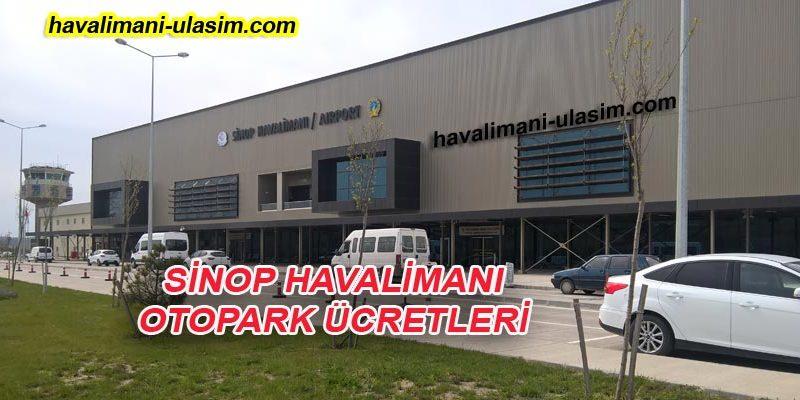 Sinop Havalimanı Otopark Ücretleri