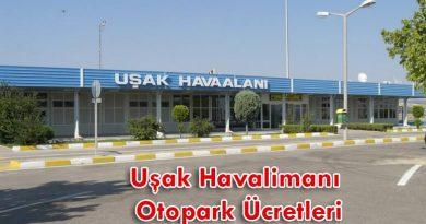 Uşak Havalimanı Otopark Ücretleri