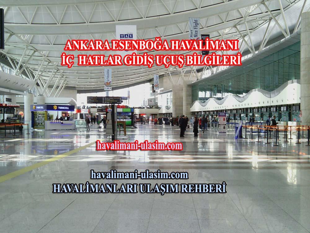 Ankara Esenboğa Havalimanı İç Hatlar Gidiş