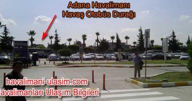 Adana Havalimanı Havaş Otobüs