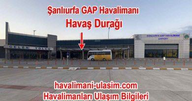 Şanlıurfa Havaalanı Havaş Durağı
