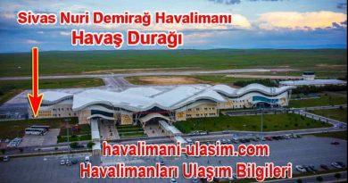 Sivas Nuri Demirağ Havalimanı Havaş Otobüs Durağı