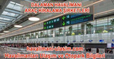 Dalaman Havalimanı Araç Kiralama Şirketleri