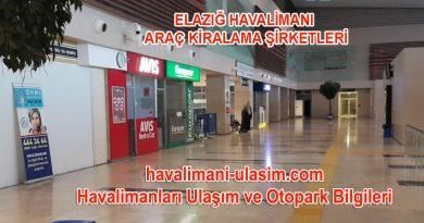 Elazığ Havalimanı Araç Kiralama Şirketleri