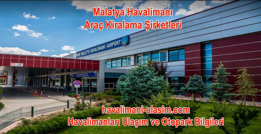 Malatya Havalimanı Araç Kiralama Şirketleri
