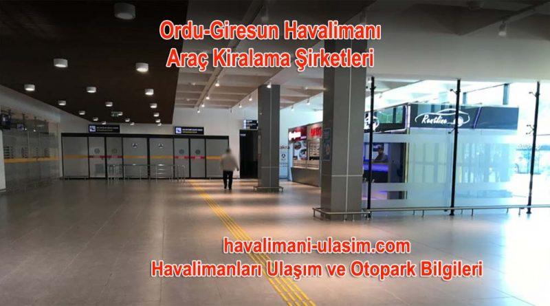 ordu Giresun Havalimanı Araç Kiralama Şirketleri