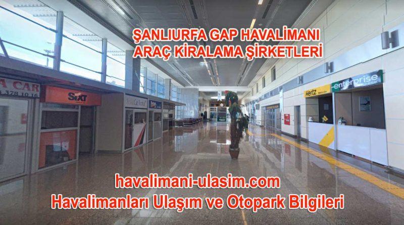 Şanlıurfa Havalimanı araç kiralama Şirketleri