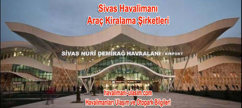 Sivas Havalimanı Araç Kiralama Şirketleri
