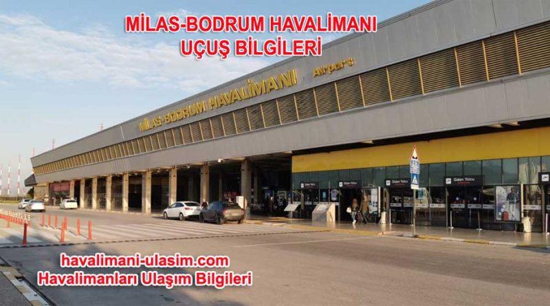 Milas Bodrum Havalimanı Uçuş Bilgileri