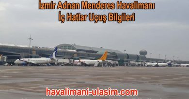 İzmir Adnan Menderes Havalimanı İç Hatlar Uçuş Bilgileri